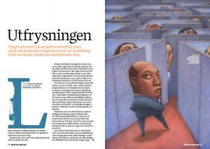 Agneta Perssons reportage publicerades först i Modern Psykologi 1/2014.