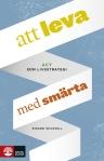 """""""Att leva med smärta: ACT som livsstrategi"""" av Rikard Wicksell [Natur & Kultur 2014]"""