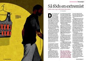 Det här är ett kort utdrag ur Nils Ottos artikel Så föds en extremist i Modern Psykologi 9/2014.
