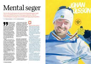 Hela Tobias Erikssons reportage om idrottspsykologi finns i Modern Psykologi 7/2014