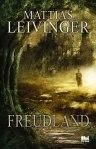 Freudland av Mattias Leivinger (Hoi 2014)