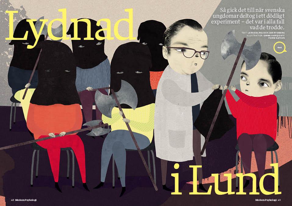 Lars Edlings och Jan Rydbergs reportage har tidigare publicerats i Modern Psykologi 1/2015. Illustration: Emma Hanquist.